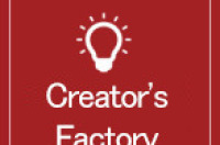 CREATOR'S FACTORY EXHIBITION